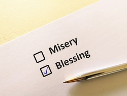 One person is answering question. He choosesblessing over misery.