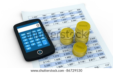 one smartphone with a calculator application a spreadsheet and piles of coins  (3d render)