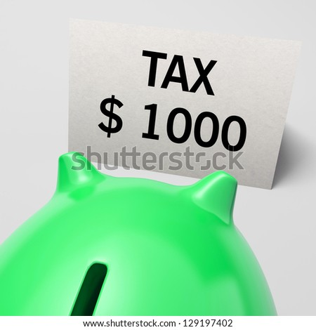 One Thousand dollars, usd Tax Showing Expensive Taxes Or High Debts