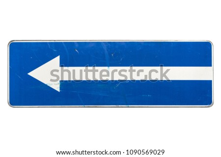 One way street in direction of left arrow road sign isolated on white. #1090569029