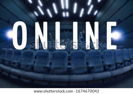 Online event entertainment concept. Online transmission. Word Online. Business concept for a television production broadcast in realtime as events happen. Empty seats due to event cancellation