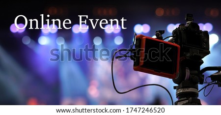Online Event text over Video Camera recording online webinar or concert via social network or television production broadcast in new normal,Offline is over,covid outbreak,e-learning and online seminar