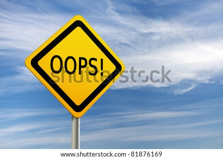 OOPS road sign against  blue sky with copy space - stock photo
