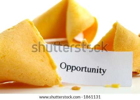 Opportunity fortune cookie