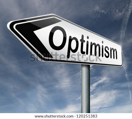 optimism positive thinking a positivity attitude leads to a happy life and mental health road sign arrow - stock photo
