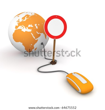 orange computer mouse is connected to a orange globe - surfing and browsing is blocked by a red-white no passing sign that cuts the cable