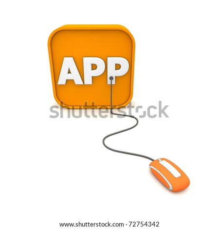 orange computer mouse is connected to an orange 3D symbol with the white word APP on it - aligned frontally