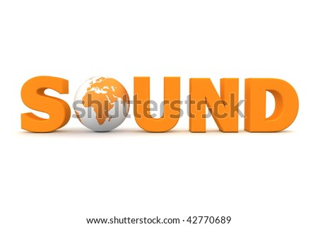 orange word Sound with 3D globe replacing letter O
