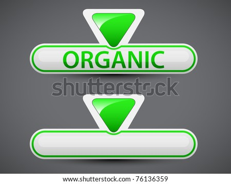 Organic | Bio | Eco button, label. Vector version available in my gallery.