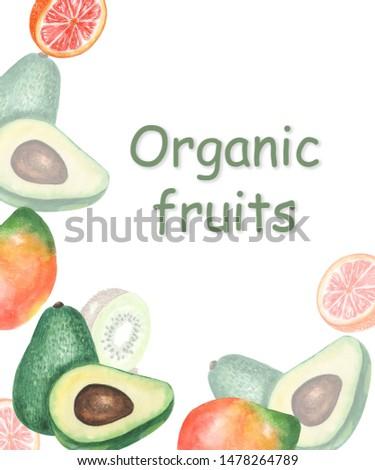 Organics Organic fruits. Eco-friendly products. Watercolor illustration. Avocado. Vegan. Banner