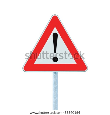 Other Danger Ahead Warning Road Sign With Pole, isolated #53540164