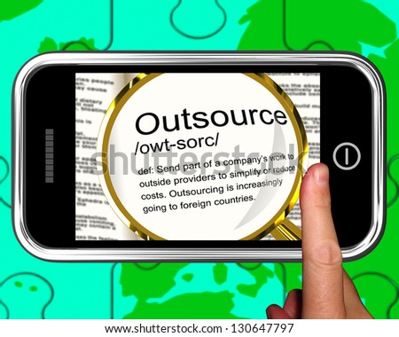 Outsource Definition On Smartphone Showing Freelance Jobs Or Subcontracts