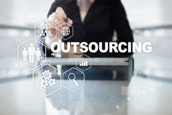 Outsourcing, hr and recruitment business strategy concept. Internet and modern technology.