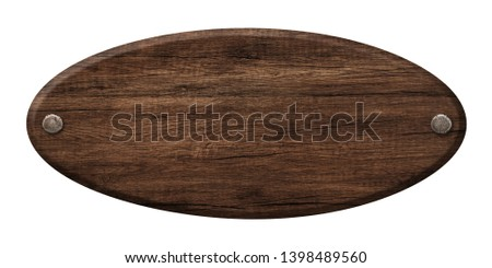 Oval wooden sign made of dark wood and fastened with nails #1398489560