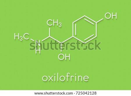 Oxilofrine (methylsynephrine, oxyephrine) stimulant drug, chemical ...