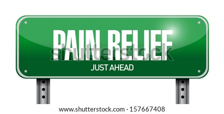 pain relief road sign illustration design over white