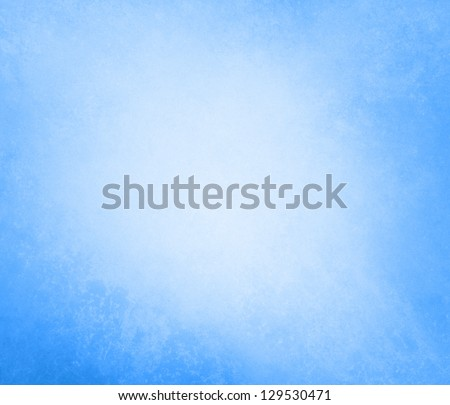 pale sky blue background soft pastel vintage background grunge texture light solid design white background, cool plain wall paper, old blue painted abstract background blue color border for Easter