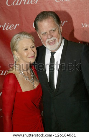 PALM SPRINGS, CA - JAN 5: Helen Mirren and Taylor Hackford arrive at the 2013 Palm Springs International Film Festival's Awards Gala on January 5, 2013 in Palm Springs, CA.