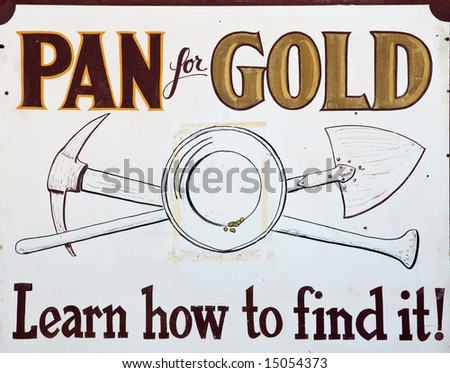 Pan for gold vintage sign