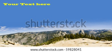 Panorama of Yosemite and the sierra Nevadas from Sentinel Dome with room for text