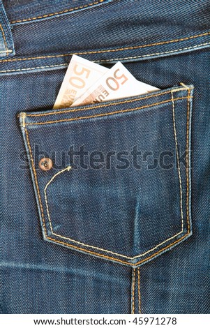 Pants jeans with money in the pocket