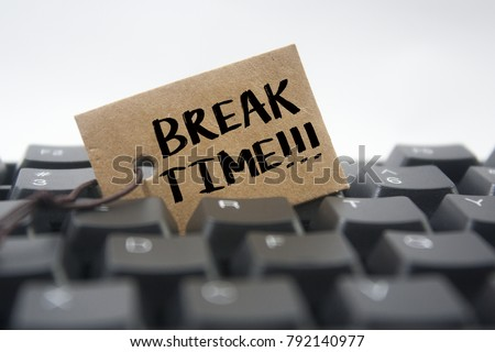 paper tag written break time over white background