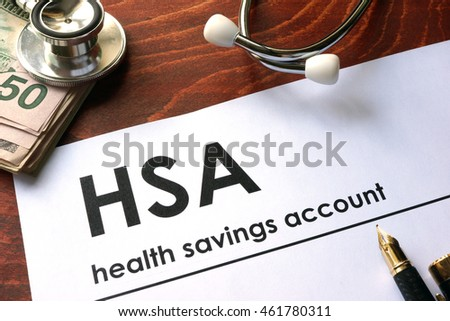 Paper with words weekly health savings account (HSA) on a table. #461780311
