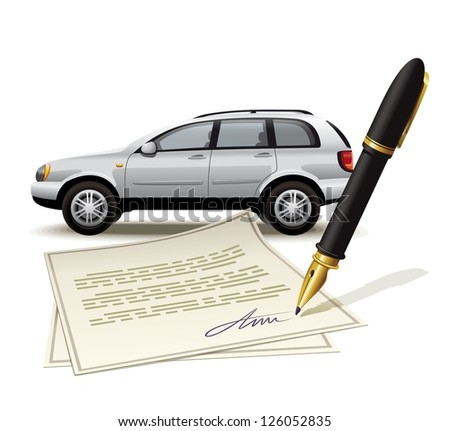 Paperwork for car. Illustration of processing the transaction with the vehicle by signing the document.