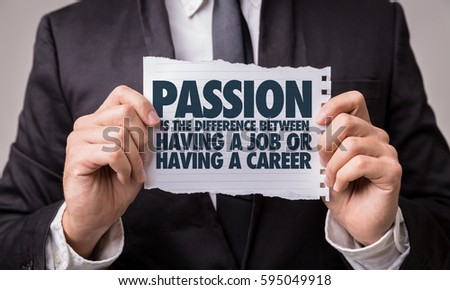 Passion is the Difference Between Having a Job or Having a Career