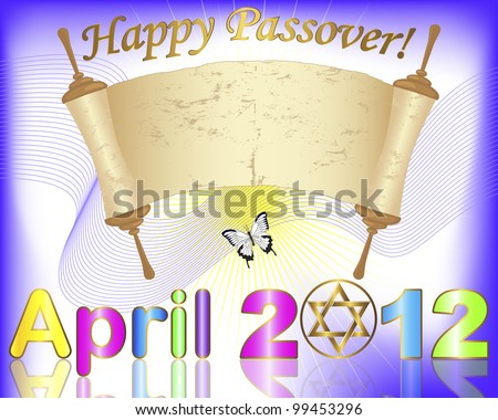 Passover. April 2012 with Star of David and ancient; scroll. Raster version.
