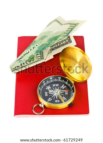 Passport, compass and money plane - travel concept isolated on white background