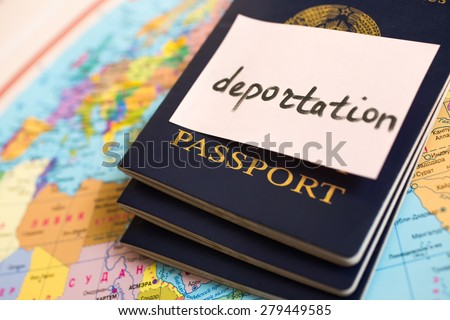 Shutterstock Passport on map. inscription deportation