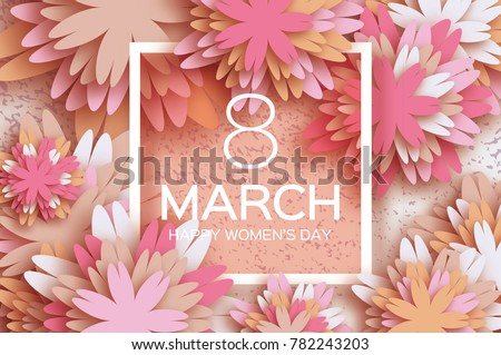 Pastel 8 March. Floral Greeting card. Happy Women's Day. Paper cut flower holiday background with square Frame, space for text. Origami Trendy Design Template. Happy Mother's Day. illustration #782243203