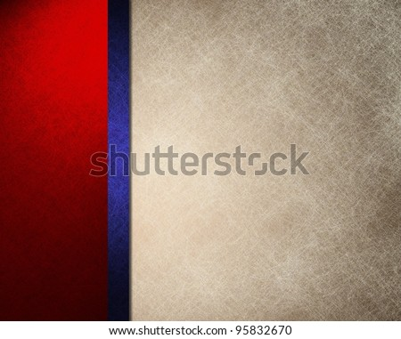 patriotic red white and blue background with bright primary colors and parchment texture with colorful ribbon stripe layout design for election or July 4th copyspace text