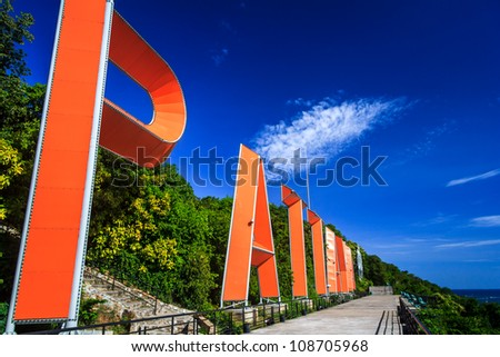 PATTAYA Sign With Blue Sky ,At Viewpoint Of Famous Tourist Destination In Thailand
