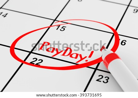 Payday Concept. Calendar with Red Marker and remind Payday Sign extreme closeup