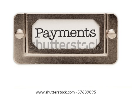 Payments File Drawer Label Isolated on a White Background.