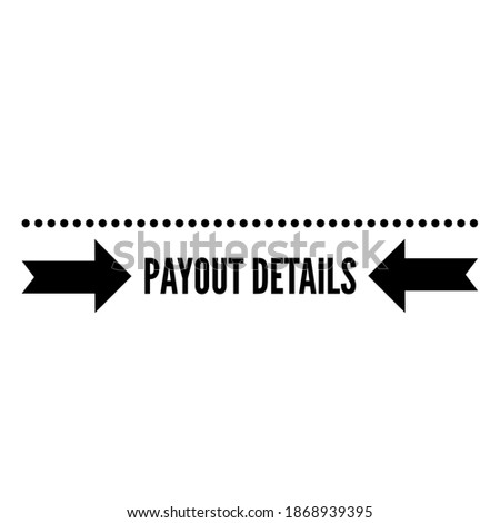 PAYOUT DETAILS text on White Background Stock photo ©