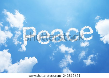 Peace clouds word on sky