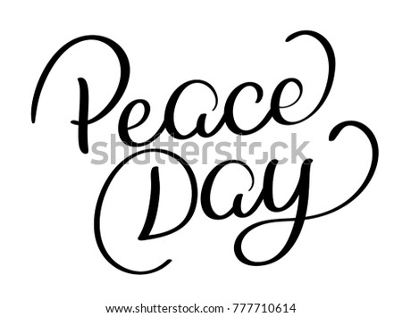 Peace Day text on white background. Hand drawn Calligraphy lettering  illustration