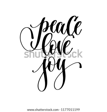 peace love joy - hand lettering inscription text, motivation and inspiration positive quote, calligraphy raster version illustration