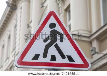 Pedestrian Sign in Urban Setting