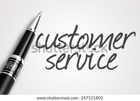 pen writes customer service  on paper