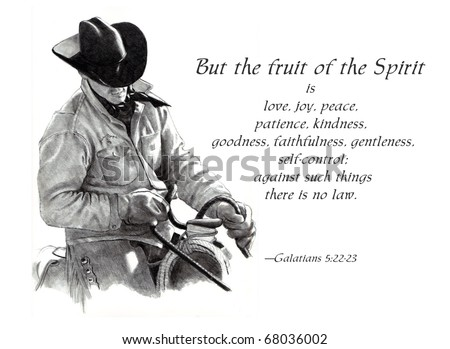 Pencil Drawing of Cowboy With Fruit of the Spirit Bible Verse