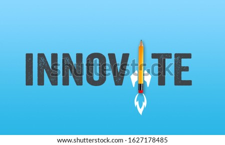 Pencil rocket with word innovate on coloured background