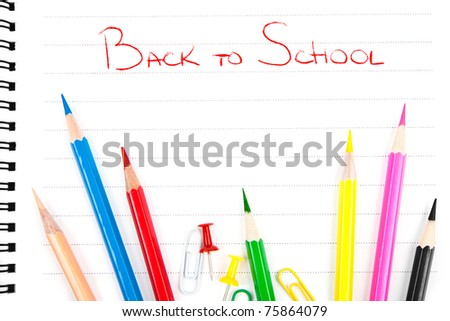 Pencils and notebook. Back to school