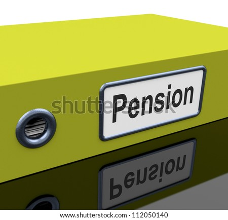 Pension File Containing Retirement Documents And Records