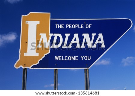 People of Indiana welcome you road sign