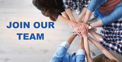 People putting hands together, top view. Join our team