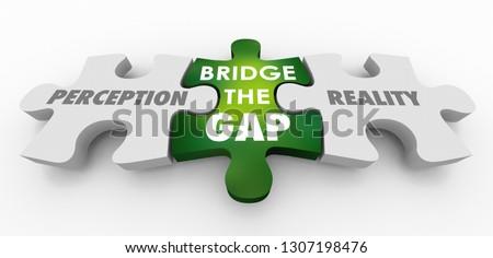 Perception Vs Reality Bridge the Gap Puzzle Pieces 3d Illustration